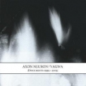 Axon Neuron / Vagwa - :documents 1995-2005: [cd 2] '2005