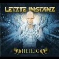 Letzte Instanz - Heilig (limited Edition Digipack) '2010