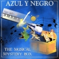 Azul Y Negro - The Musical Mystery Box '2001