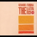 Gerardo Frisina - The Latin Kick '2005
