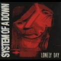 System Of A Down - Lonely Day [EP] '2006
