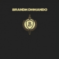 Brandkommando - USA - The United States Of China '2009