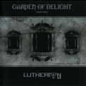 Garden Of Delight - Lutherion III '2007