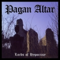 Pagan Altar - The Lords of Hypocrisy '2004
