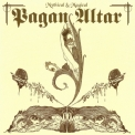 Pagan Altar - Mythical and Magical '2006