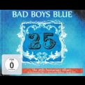 Bad Boys Blue - 25 (CD1) '2010