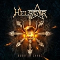 Helstar - Glory of Chaos '2010