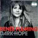 Renee Fleming - Dark Hope '2010