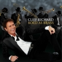 Cliff Richard - Bold As Brass '2010