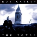Bob Catley - The Tower '1998