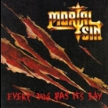 Mortal Sin - Every Dog Has It's Day '1991