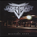 Jaded Heart - Mystery Eyes '1997