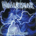 Vhaldemar - I Made My Own Hell '2003
