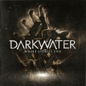 Darkwater - Where Stories End '2010