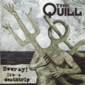 Quill, The - Hooray! It's A Deathtrip '2003