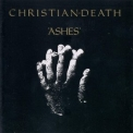 Christian Death - Ashes '1985