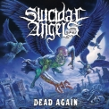 Suicidal Angels - Dead Again '2010