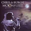 Chris De Burgh - Moonfleet & Other Stories '2010