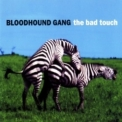 Bloodhound Gang, The - The Bad Touch (CDS) '1999