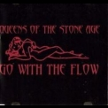 Queens Of The Stone Age - Go With The Flow [CDS] '2003