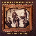 Alabama Thunder Pussy - River City Revival '1999