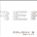 Colony 5 - Refixed CD2 Reactivate Your Mind '2005