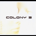 Colony 5 - Plastic World '2005