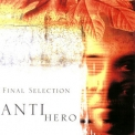 Final Selection - Antihero '2002
