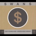 Swans - (CD2) Greed/holy Money [Remastered] '2011