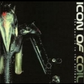 Icon Of Coil - The Soul Is In The Software '2002