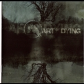 Art Of Dying - Art Of Dying '2006