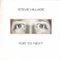 Steve Hillage - For To Next / And Not Or (2007 Remastered) '1983