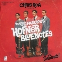 Chris Rea - The Return Of The Fabulous Hofner Bluenotes (CD1) '2008