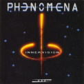 Phenomena - Phenomena III - Inner Vision (The Complete Works 2006) '1991