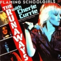 Runaways, The - Flaming Schoolgirls '1980