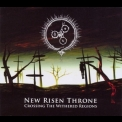 New Risen Throne - Crossing The Withered Regions '2009