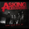 Asking Alexandria - Life Gone Wild [EP] '2010
