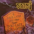 Saint - Too Late For Living '1988