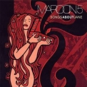 Maroon 5 - Songs About Jane '2002