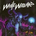 White Wizzard - Over The Top (CD2) '2010