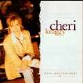 Cheri Keaggy - What Matters Most '1997