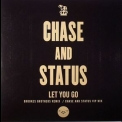 Chase & Status - Let you go (RAMM85) '2010