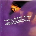 Michael Fortunati - Give Me Up '1987