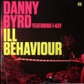 Danny Byrd - Ill Behaviour (NHS175) '2010
