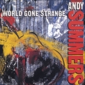 Andy Summers - World Gone Strange '1991