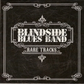 Blindside Blues Band - Rare Tracks '2011