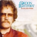 Gordon Lightfoot  - Endless Wire '1978