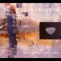Fripp & Eno - Beyond Even (1992-2006) (CD1) '2006