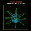 Anjey Satori - Healing: Rhythm Of The Earth '2009