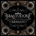 Mastodon - Live at the Aragon '2011